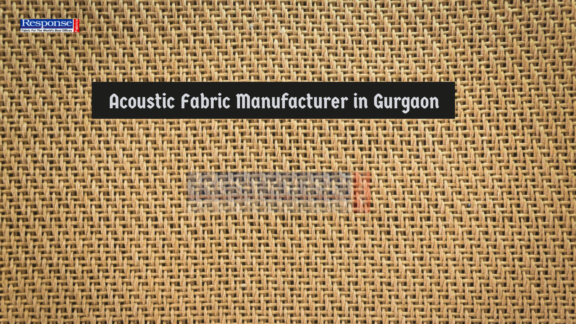 Acoustic Fabric Manufacturer in Gurgaon