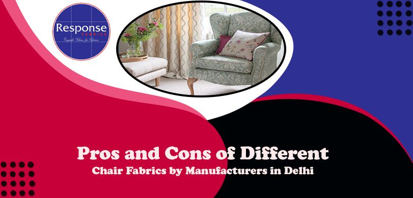 Pros and Cons of Different Chair Fabrics by Manufacturers in Delhi