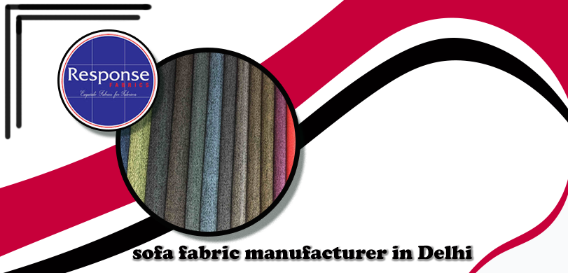 sofa fabric manufacturer in delhi